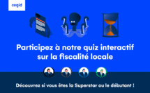 Serious Game | Taxes locales : les experts vs l'Administration fiscale